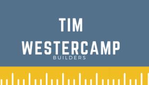 Tim Westercamp Builders