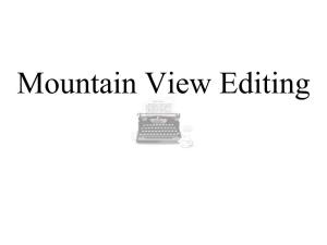 Mountain View Editing
