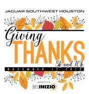 Bel Inizio's 2018 Giving Thanks 5K/10K presented by Jaguar Southwest Houston