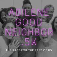 Abilene Good Neighbor 0.5K