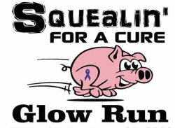 Squealin' for a Cure 5K Glow Run/Walk