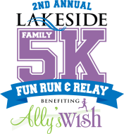 Lakeside 5K/Relay and Family Fun Day benefiting Ally's Wish