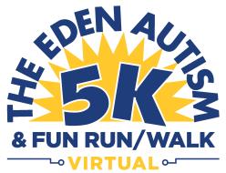 Eden Autism Virtual 5K and Fun Run/Walk