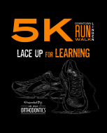 Dr. Wax Orthodontics Lace Up For Learning 5K Run/Walk