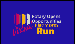The Rotary Club of Brentwood  -  New Year 5k/10k Virtual Run    We Are Going Global!