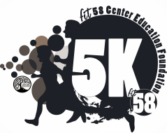Fit58 Center Education Foundation 5K - 9th Annual