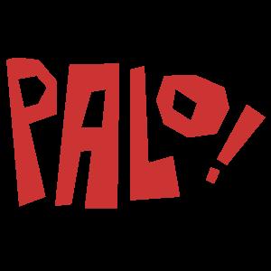 PALO!