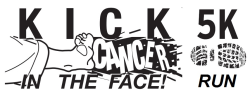 Kick Cancer in the Face 5K