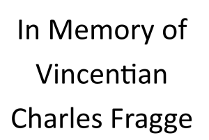 In Memory of Vincention Charles Fragge