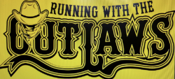 Running with the Outlaws