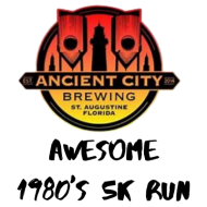 Ancient City Brewing Awesome 1980's Run and 1 mile walk