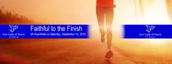 Faithful to the Finish 5K Race