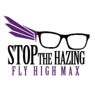 Stop the Hazing..Fly High & Light Up for Max 5K
