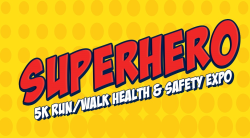 Orange County Superhero 5K Run Walk Health & Safety Expo
