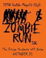 Caddo Magnet High School - Zombie Run