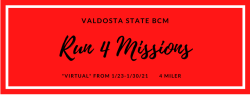 Valdosta State BCM Run 4 Missions *Virtual Race*