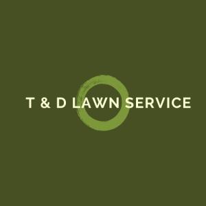 T&D Lawn Service