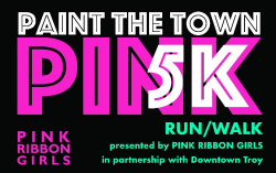 Pink Ribbon Girls Paint the Town Pink 5k