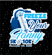 Freeze Your Fanny 5K/10K