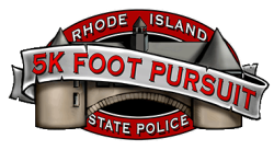 RHODE ISLAND STATE POLICE - 5K FOOT PURSUIT