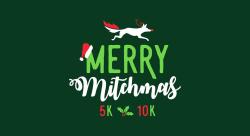 Merry Mitchmas 5K & 10K