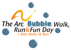 Event still on! The Arc Bubble Walk, Run & Fun Event. In-person event still scheduled unless changed to virtual race- determined at later date.