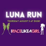 Luna Run-IRACELIKEAGIRL Women's 5k walk/run!