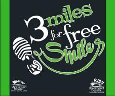 3 MILES FOR FREE SMILES