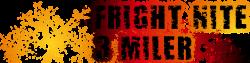 Fright Nite 3 Miler