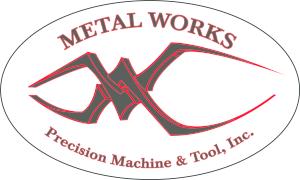 Metal Works Precision Machine & Tool