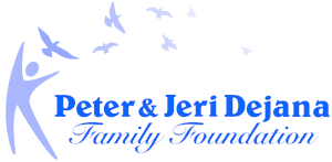 Peter & Jeri Dejana Family Foundation