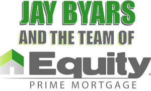Jay Byars and the Team of Equity Prime Mortgage