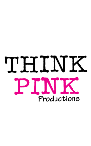 Think Pink Productions