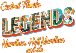 Central Florida Legends  Marathon, Half Marathon and 5K