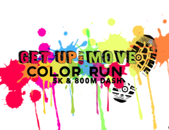 Get Up and Move 5K Color Run & 800M Dash