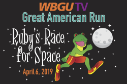 WBGU-TV Great American Run: Ruby's Race For Space