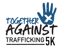 Together Against Trafficking 5k Walk/Run