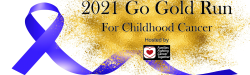 2021 Go Gold Run for Childhood Cancer - to benefit Blayze Brown