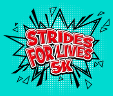 Strides for Lives 5K