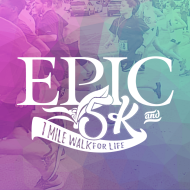 EPIC (Kinston) 5K & 1 Mile Walk for Life