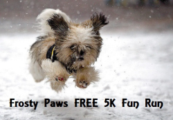 2nd Annual Frosty Paws FREE 5K Fun Run