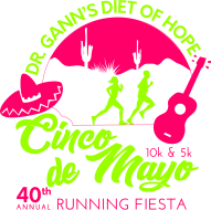 Dr. Gann's Diet of Hope Cinco de Mayo 10K, 5K & FitKidz Mile