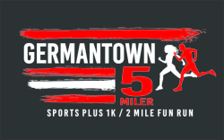 Germantown 5 Miler, Sports Plus 1K & 2 Mile Family Fun Run