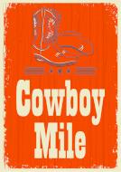 Cowboy Mile