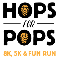 Hops For Pops 5K/8K & 1 Mile Fun Run