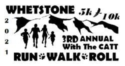Whetstone 5k Run/Walk/Roll and 10k Challenge Run with The CATT