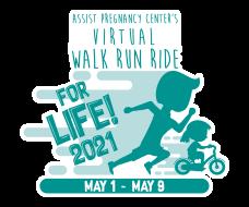Assist Pregnancy Center's Virtual Walk Run Ride For Life 2021