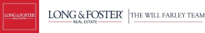 Long & Foster, The Will Farley Team