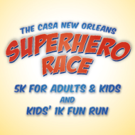 Superhero 5K & 1K Race Benefiting CASA New Orleans
