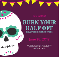 Burn Your Half Off Ohio, An Awesomesauce Event